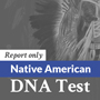Native American DNA Ancestry Report Only- mtDNA