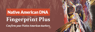 Native American DNA Fingerprint Plus Test