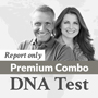 PREMIUM COMBO DNA REPORT ONLY