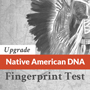 Native American DNA Fingerprint Test Plus 18 Marker Ethnic Panel (UPGRADE)