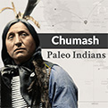 Chumash-Paleo-Indians