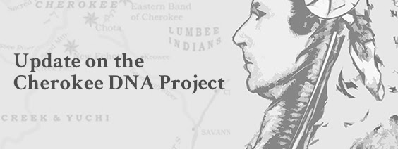 Update on the Cherokee DNA Project