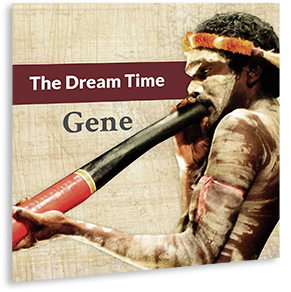 The Dream Time Gene