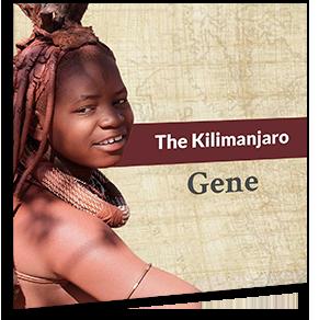 The Kilimanjaro Gene