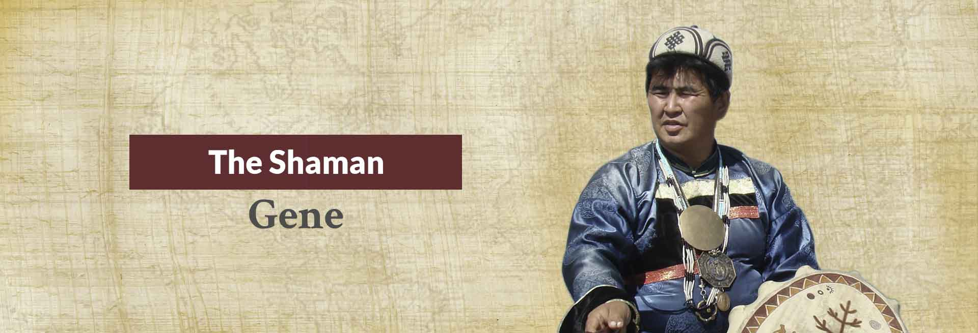 The Shaman Gene Banner