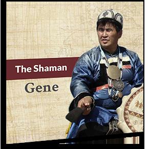 The Shaman Gene