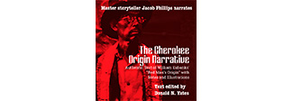 "The Cherokee Origin Narrative: ""Red Man's Origin"""