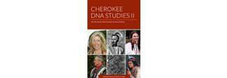 Cherokee DNA Studies II